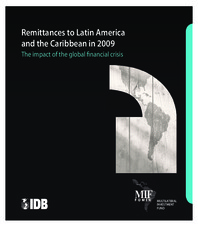 Remittances to Latin America and the Caribbean in 2009: The impact of the global financial crisis