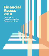 Financial Access 2010: The State of Financial Inclusion Through the Crisis