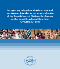 Integrating Migration, Development and Remittances into the Programme of Action of UNLDC-IV 2011