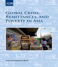Global Crisis, Remittances and Poverty in Asia