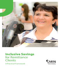 Inclusive savings for remittance clients - a practical framework
